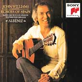 Echoes of Spain - Albeniz / John Williams