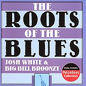 Josh White/Big Bill Broonzy: Roots of the Blues