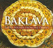 Various Artists: Baklava: Sweet Sounds From the Orient [Digipak]