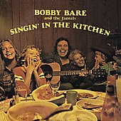 Bobby Bare: Singin' in the Kitchen [Bonus Tracks]