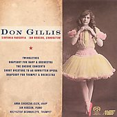 Don Gillis: Twinkletoes and Other Works / Ian Hobson, et al