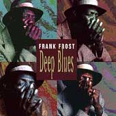 Frank Frost: Deep Blues [Evidence]