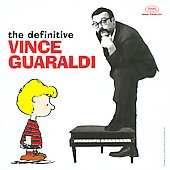 Vince Guaraldi: The Definitive Vince Guaraldi