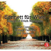 Korngold: Sonett für Wien, Songs / Sarah Connolly, William Dazeley, Iain Burnside