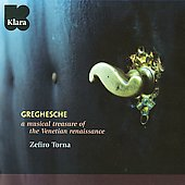 Greghesche - A Musical Treasure of the Venetian Renaissance