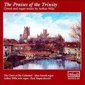 Praises of the Trinity: Music of Arthur Wills