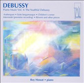 Debussy: Piano Music Vol. 4: The Youthful Debussy