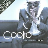 Coolio: From the Bottom 2 the Top
