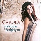Carola (Sweden): Christmas in Bethlehem