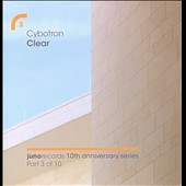 Cybotron: Clear [Original Mix & Remixes] [Slipcase]