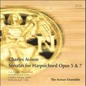 Avison: Sonatas for Harpsichord Opus 5 & 7 / Avison Ensembel