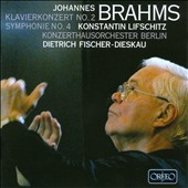 Brahms: Klavierkonzert No. 2; Symphonie No. 4