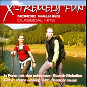X-tremely Fun: Nordic Walking Classical Hits