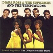 Diana Ross & the Supremes: Joined Together: The Complete Studio Duets