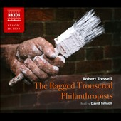 David Timson: The Ragged Trousered Philanthropists [Box]