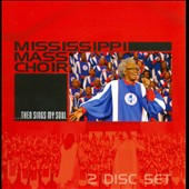 The Mississippi Mass Choir: ...Then Sings My Soul