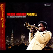 Freddie Hubbard: Pinnacle: Live & Unreleased from Keystone Korner [Digipak]