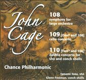 John Cage: 108; 109 (One8 and 108); 110 (Two3 and 108)