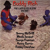 Buddy Rich: The Last Blues Album, Vol. 1