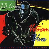 J.B. Lenoir: Vietnam Blues: The Complete L&R Recording