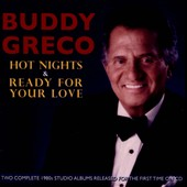 Buddy Greco: Hot Nights/Ready For Love *