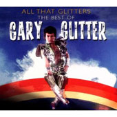 Gary Glitter: All That Glitter: Best of Gary Glitter