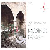 Medtner: Piano Music / Earl Wild