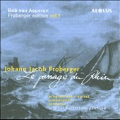 Froberger Ed. Vol. 1: Le Passage du Rhin / Bob van Asperen, harpsichord