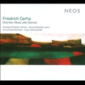Friedrich Cerha: Chamber Music with Clarinet / Andreas Schablas, clarinet