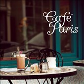 Various Artists: Cafe Paris [Fast Forward]