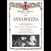 Donizetti: Anna Bolena / Maria Callas, Gianni Raimondi, Gianandrea Gavazzeni