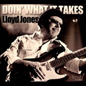 Lloyd Jones: Doin' What It Takes [Digipak] *
