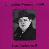 Lebendige Vergangenheit - Ivar Andr&eacute;sen Vol 2