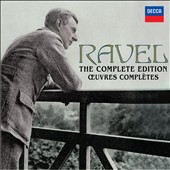 Maurice Ravel: The Complete Edition [14 CDs]