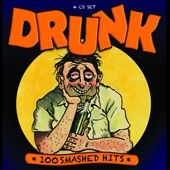 Various Artists: Drunk: 100 Smashed Hits [Box]