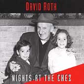 David Roth: Nights at the Chez