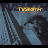 TV Smith: March of the Giants [Digipak]