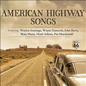 Various Artists: American Highway Songs [Digipak]