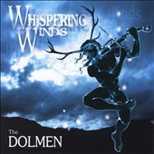 The Dolmen: Whispering Winds