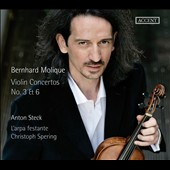 Bernhard Molique: Violin Concertos Nos. 3 & 6