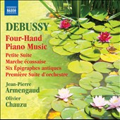 Debussy: Four-Hand Piano Music - Petite Suite; Marche &eacute;cossaise; 6 &eacute;pigraphes antiques et al. / Jean-Pierre Armengaud; Olivier Chauzu, pianos