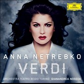 Verdi /Anna Netrebko, soprano; Gianandrea Noseda [CD only]