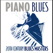 Various Artists: Piano Blues: 20th Century Blues Masters