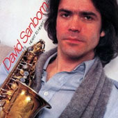David Sanborn: Heart to Heart [Limited Edition] [Remastered]