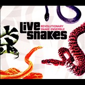 Revolutionary Snake Ensemble: Live Snakes [Slipcase]