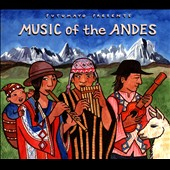 Various Artists: Putumayo Presents: Music of the Andes [Digipak]