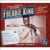 Freddie King: Texas Cannonball: Selected Sides 1960-1962