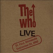 The Who: Live: St Paul MN 9/24/02 [Slipcase]