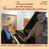 Russian Melodies for Cello & Piano / Boris Mersson, piano; Mark Drobinsky, cello