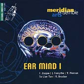 Ear Mind I - Zappa, Forsythe, Brecker, et al / Meridian Arts